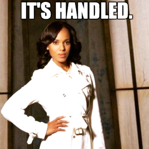 Olivia Pope It's Handled.jpg
